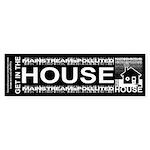 Get in the House Music Sticker (Bumper)