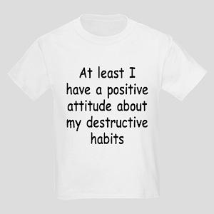 Positive Attitude about Habits Kids Light T-Shirt