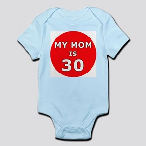 My Mom is 30! Infant Creeper