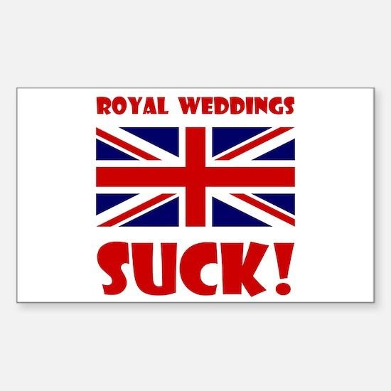 Royal Weddings Suck! Sticker (Rectangle)
