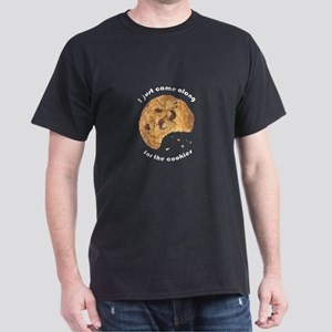 I'm here for the Cookies Dark T-Shirt