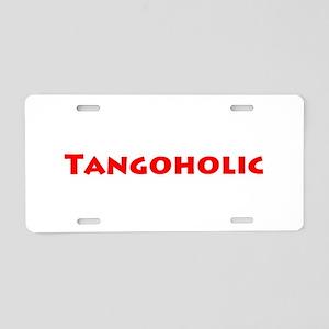Tangoholic Aluminum License Plate