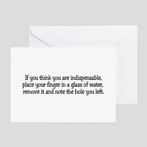 If you think you are indispen Greeting Cards (Pack