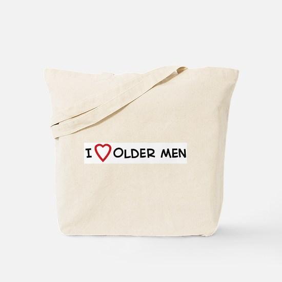 I Love Older Men Tote Bag