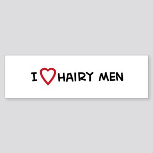 I Love Hairy Men Bumper Sticker