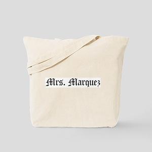 Mrs. Marquez Tote Bag