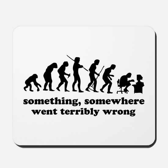 Something, somewhere went ter Mousepad