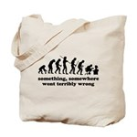 Something, somewhere went ter Tote Bag