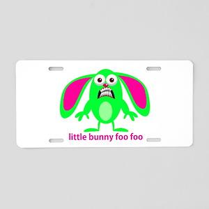 Little Bunny Foo Foo Aluminum License Plate