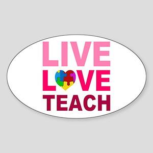 Live Love Teach Autism Sticker (Oval)