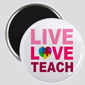 Live Love Teach Autism Magnet