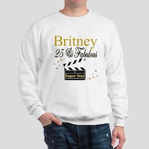 FASHIONABLE 25TH Sweatshirt