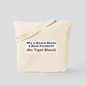 Obama No Tiger Blood Tote Bag