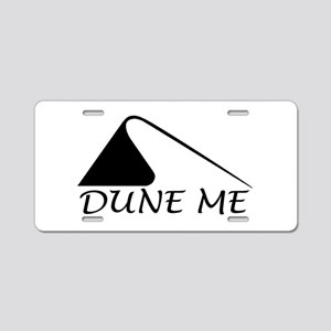 Dune Me Aluminum License Plate