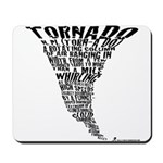 The Best Storm Chaser Ever in Mousepad