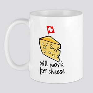 Work for Cheese Mug