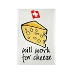 Work for Cheese Rectangle Magnet