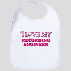 I love my Recording Engineer Baby Bib