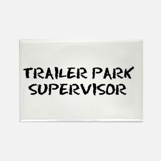 trailer park supervisor large Magnets