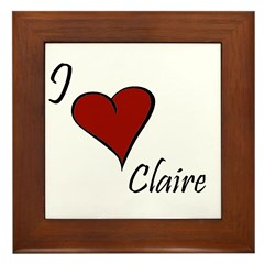 I love Claire Framed Tile