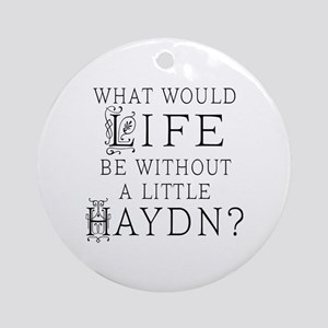 Haydn Quote Ornament (Round)