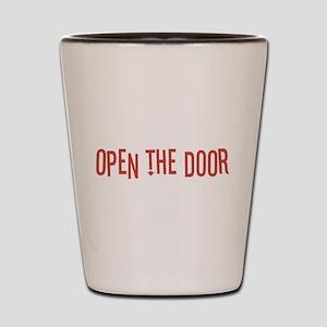 Open the Door Shot Glass