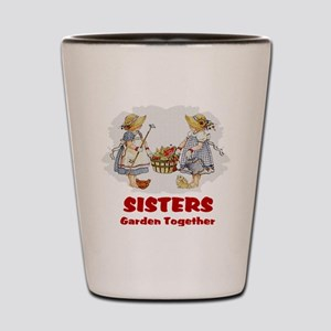 Sisters Garden Together Shot Glass