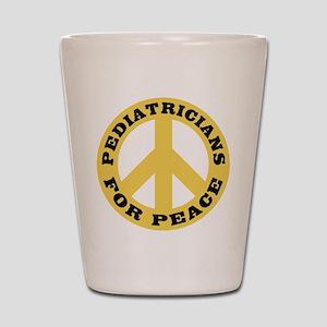 Pediatricians Peace Shot Glass