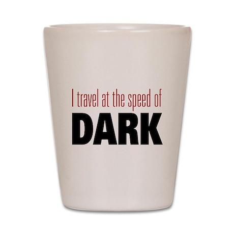 Speed Of Dark Shot Glass