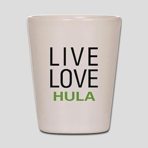 Live Love Hula Shot Glass