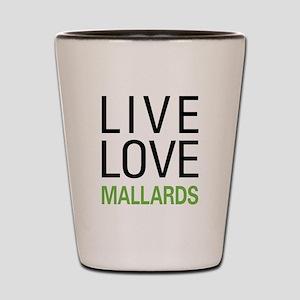 Live Love Mallards Shot Glass