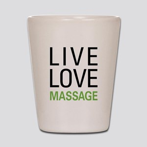 Live Love Massage Shot Glass