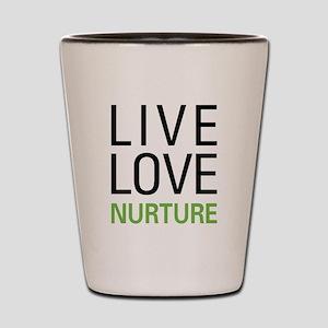 Live Love Nurture Shot Glass