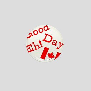 Good Day, Eh! Mini Button