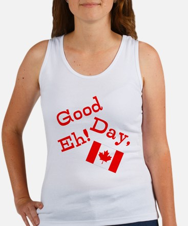Good Day, Eh! Women's Tank Top