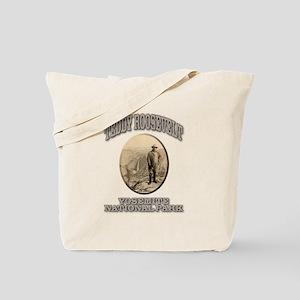 Roosevelt At Yosemite Tote Bag