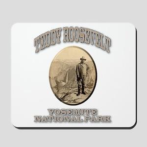 Roosevelt At Yosemite Mousepad