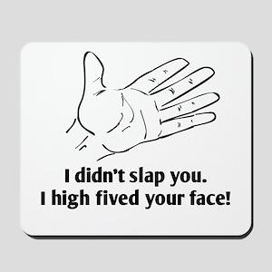 Funny Face Slap Mousepad