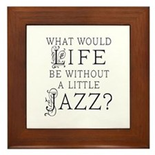 Jazz Life Quote Framed Tile