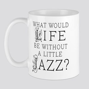Jazz Life Quote Mug