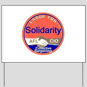 Solidarity Yard Sign