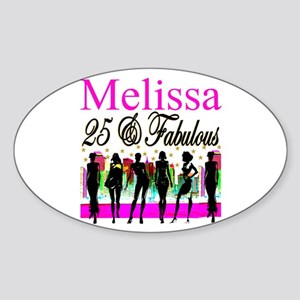 FASHIONABLE 25TH Sticker (Oval)