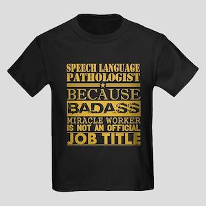 Speech Lang Patholog Bcause Miracle Worker T-Shirt