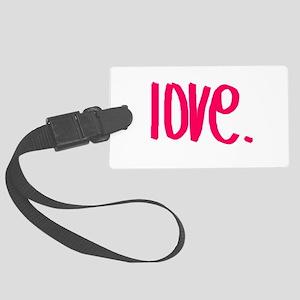 love Large Luggage Tag