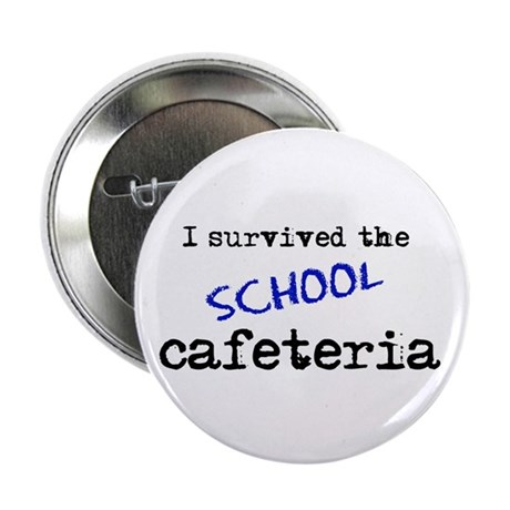 "School Cafeteria 2.25"" Button (10 pack)"