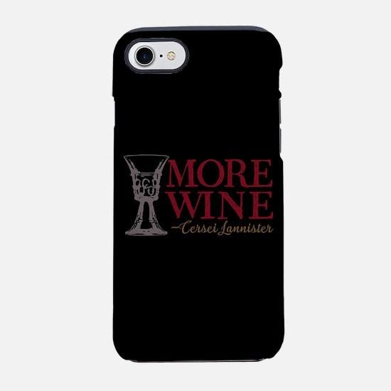 GOT Cersei More Wine iPhone 7 Tough Case