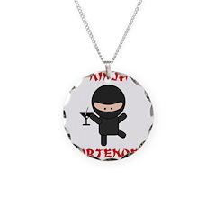 Ninja Bartender with Martini Necklace