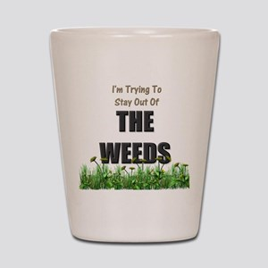The Weeds Shot Glass