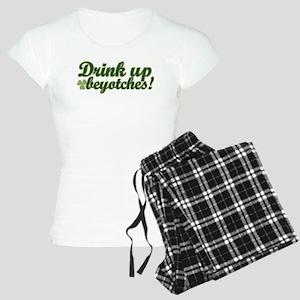 Drink Up Beyotches! Women's Light Pajamas