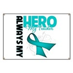Ovarian Cancer Hero Teacher Banner